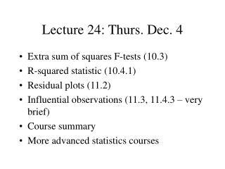 Lecture 24: Thurs. Dec. 4