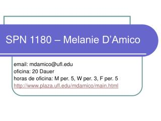 SPN 1180 – Melanie D'Amico
