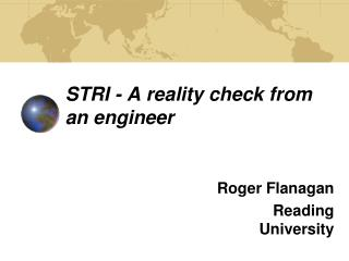 STRI - A reality check from an engineer