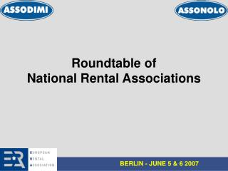 Roundtable of National Rental Associations