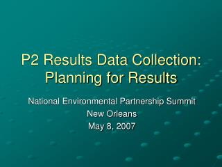 P2 Results Data Collection:  Planning for Results