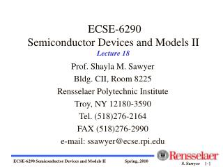 ECSE-6290 Semiconductor Devices and Models II Lecture 18