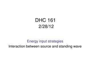 DHC 161 2/28/12