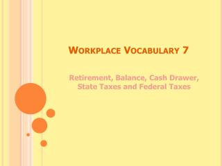 Workplace Vocabulary 7
