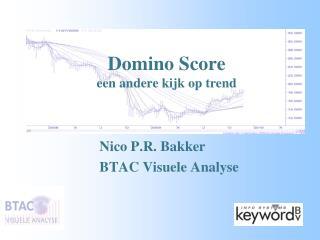 Domino Score een andere kijk op trend