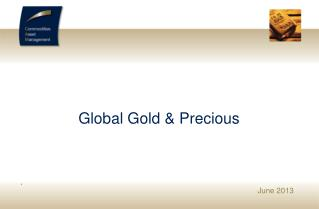 Global Gold &  Precious