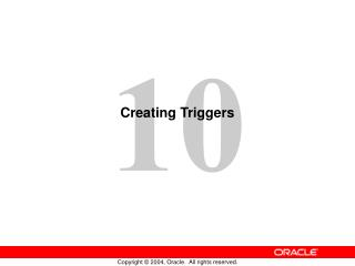 Creating Triggers