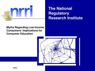 The National Regulatory Research Institute