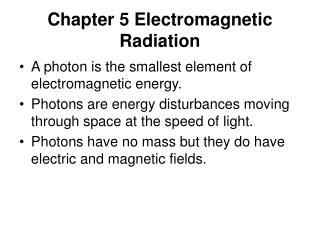 Chapter 5 Electromagnetic Radiation