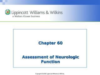Chapter 60 Assessment of Neurologic Function