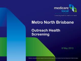 Metro North Brisbane Outreach Health Screening