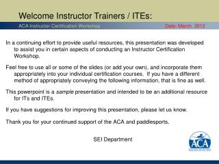 Welcome Instructor Trainers / ITEs:
