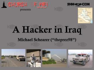 A Hacker in Iraq