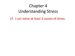Chapter 4  Understanding Stress