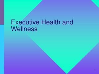 Executive Health and Wellness