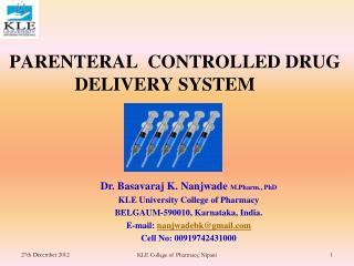 PARENTERAL  CONTROLLED DRUG               DELIVERY SYSTEM