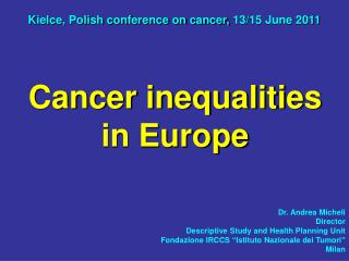 Kielce, Polish conference on cancer, 13/15 June 2011