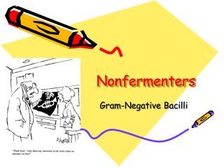 Nonfermenters