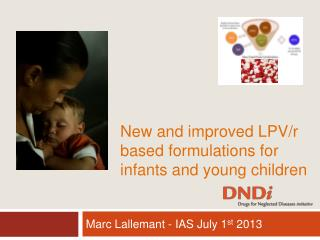New and improved LPV/r based formulations for infants and young children