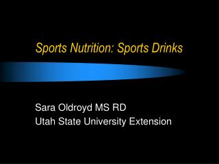 Sports Nutrition: Sports Drinks