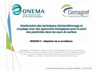 Journ é es Micropolluants Aquatiques ONEMA - 11 mars 2010
