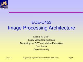 ECE-C453 Image Processing Architecture