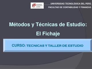 CURSO : TECNICAS Y TALLER DE ESTUDIO