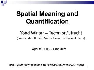 Yoad Winter – Technion/Utrecht (Joint work with Sela Mador-Haim – Technion/UPenn)