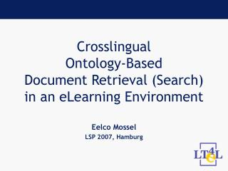 Crosslingual  Ontology-Based  Document Retrieval (Search) in an eLearning Environment