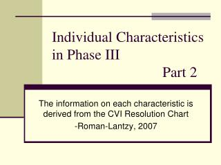 Individual Characteristics in Phase III 					Part 2