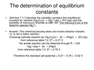 The determination of equilibrium constants