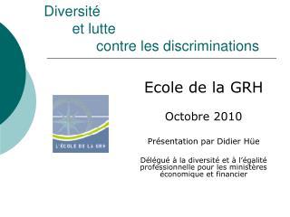 Diversité        et lutte               contre les discriminations