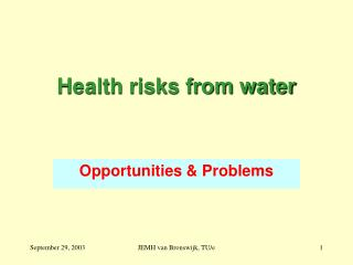 Health risks from water