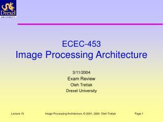 ECEC-453 Image Processing Architecture