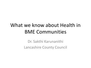 What we know about Health in BME Communities