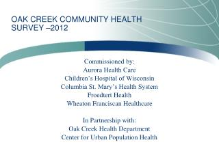 OAK CREEK COMMUNITY  HEALTH SURVEY  –2012