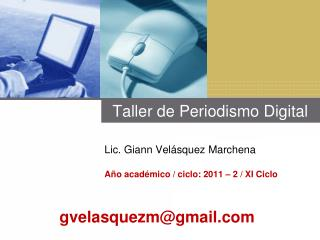 Taller de  Periodismo  Digital