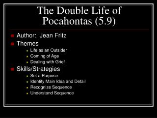 The Double Life of Pocahontas (5.9)