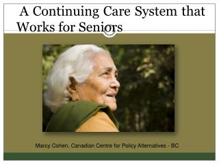 A Continuing Care System that Works for Seniors