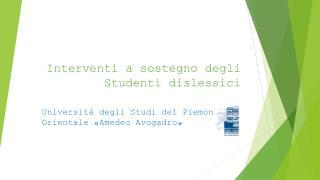 Interventi  a sostegno degli Studenti dislessici