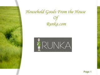 Household Goods From the House of Runka