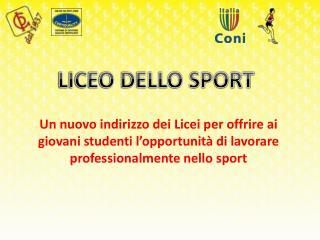 LICEO DELLO SPORT