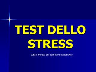 TEST DELLO STRESS