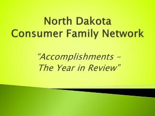 North Dakota  Consumer Family Network