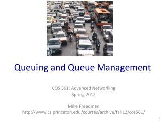 Queuing and Queue Management