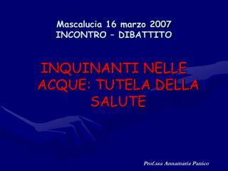 Mascalucia 16 marzo 2007 INCONTRO – DIBATTITO