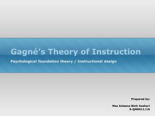 Gagn�s  Theory of Instruction