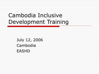 Cambodia Inclusive Development Training