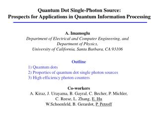 Quantum Dot Single-Photon Source:  Prospects for Applications in Quantum Information Processing