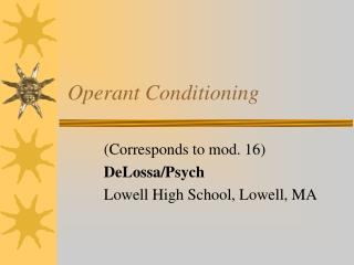 Operant Conditioning
